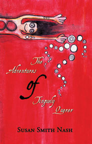 The Adventures of Tinguely Querer by Susan Smith Nash