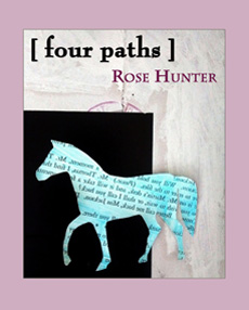 [four paths] by Rose Hunter