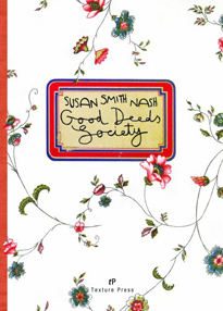 Good Deeds Society by Susan Smith Nash