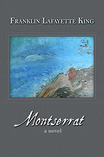 Montserrat by Franklin Lafayette King