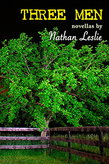 Three Men by Nathan Leslie